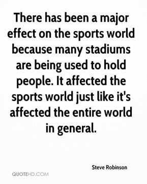 ... -robinson-quote-there-has-been-a-major-effect-on-the-sports-world.jpg