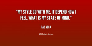 quote-Paz-Vega-my-style-go-with-me-it-depend-140333_1.png