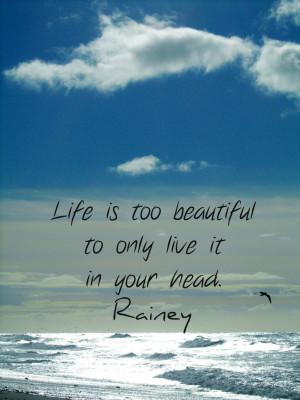 Personal Quotes About Life And Love: Rainey Daze And Crazy Night And ...