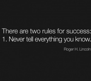 Famous People Quotes About Life: There Are Two Rules For Success Quote ...