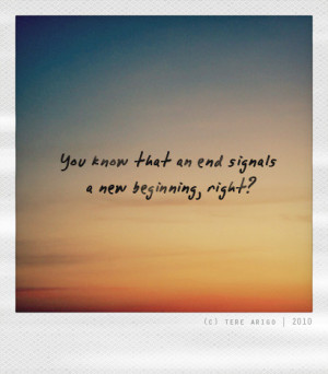 beginning, end, grow up, life, love, new beginning, quote, quotes ...