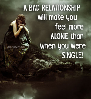 Back > Quotes For > Feeling Alone In A Relationship Quotes