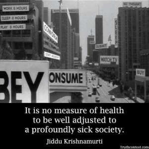 Sick Society, Quotes, John Carpenter, Well Adjustable, Profound Sick ...