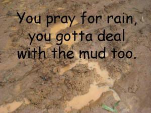 mud / quotes & funny things/SylviaDros