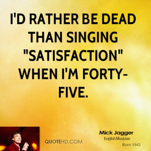 rather be dead than singing