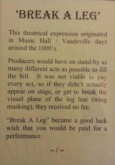Break a leg More