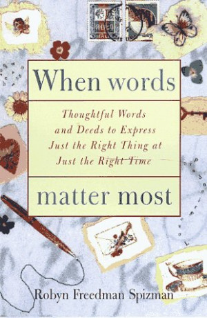 ... Words and Deeds to Express Just the Right Thing at Just the Right Time