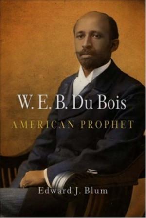 du-bois-american-prophet-politics-and-c.jpg