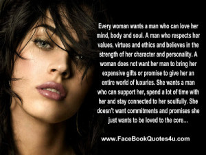 every woman wants a man who can love her mind body and soul a man who ...
