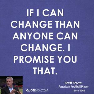 Brett Favre Change Quotes