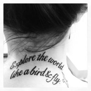 Meaningful flying Tattoo quotes on nape for cool girls - Explore the ...