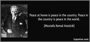 Peace at home is peace in the country. Peace in the country is peace ...