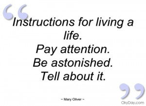 instructions for living a life mary oliver
