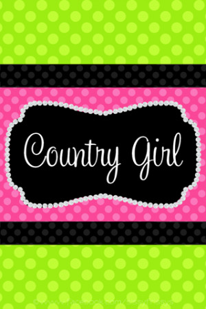 Country Girl Quotes Wallpapers. QuotesGram Country Girl Quotes Wallpapers