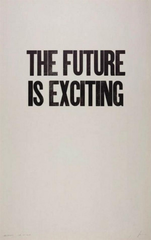 Wise Words: The Future Is Exciting
