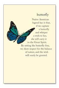 Butterfly~Native American legend has it that, if we capture a ...