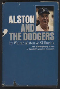 Alston and The Dodgers by Walt Alston 1966 Signed