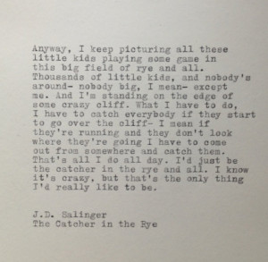Catcher In The Rye Quotes The catcher in the rye quote