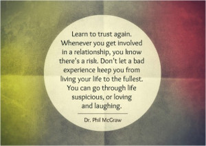 Quotes About Learning to Trust Again