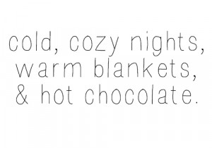 cold hot chocolate cozy right now all i need is hot chocolate warm ...