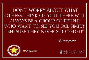 About What Others Think Of You. There Will Always Be A Group Of People ...