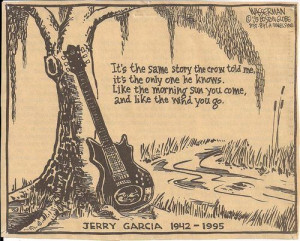 Jerry Garcia (Aug. 1, 1942-Aug. 9, 1995). Rest in peace.: Music ...