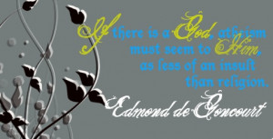 Edmond de Goncourt quote.