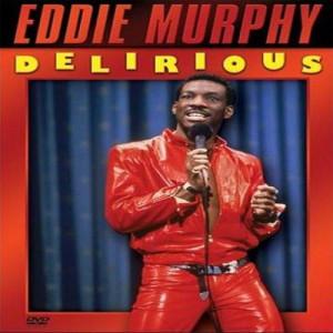 Eddie Murphy * Delirious