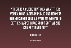 quote Al Goldstein there is a cliche that men want 107692