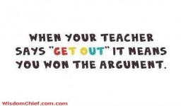 Teacher Student Argument Solved Funny Quote About School