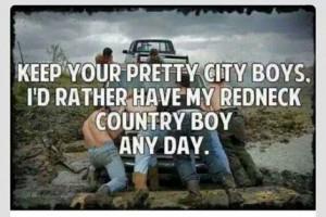 love my redneck country boy