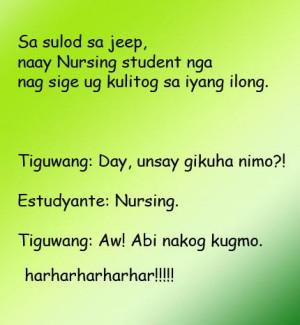 Funny Bisaya Quotes Images ~ Bisaya Jokes: Nursing Student | Bloody ...