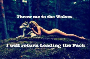 ... Quote, Quotes, Positive Mindset, Returns Lead, Wolf Pack, Born Leader