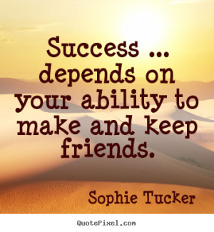 ... Success Quotes | Friendship Quotes | Motivational Quotes | Life Quotes