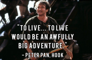 Squeeze {Hook, Robin Williams quotes, celebrity quotes, Robin Williams ...