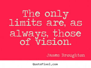 ... vision james broughton more inspirational quotes success quotes