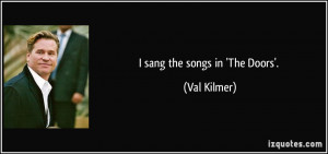 Val Kilmer the Doors Quotes