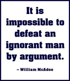 ... Quotes, Ignored Quotes, Ignored Man, Wisdom, Argument Quotes, Ignored
