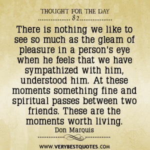 Don-Marquis-Quotes-Friendship-Quotes-Sharing-Quotes-thought-for-the ...