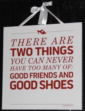 God Friends & Good Shoes