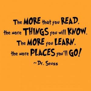 The More That You Read - Dr. Seuss Quote - Vinyl Wall Decal