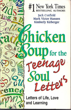 Chicken Soup For The Teenage Soul Quotes
