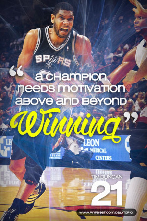 basketball quote | Tim Duncan tells us a secret about how champions ...