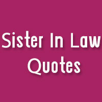 Sister In Law Funny Quotes Sister in law .