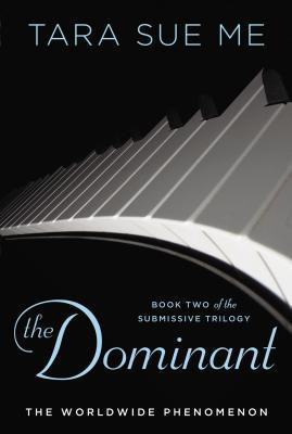 """Start by marking """"The Dominant (Submissive, #2)"""" as Want to Read:"""