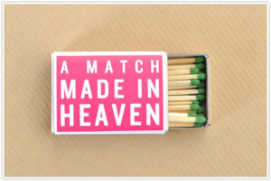 Wedding Quotes: Match Made in Heaven