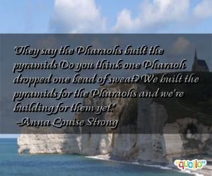 Pharaoh Quotes
