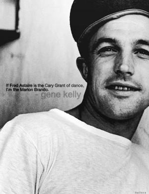 ... is the Cary Grant of dance, I`m the Marlon Brando.