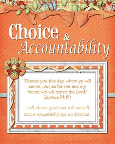 Activities centered around Choice and Accountability More