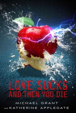 Love Sucks and Then You Die (Eve & Adam, #0.5)
